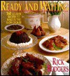 Ready & Waiting: 160 All New Recipes to Make in the Slow Cooker - Rick Rodgers