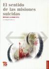 El Sentido de las Misiones Suicidas - Diego Gambetta