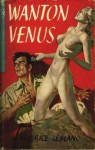 Wanton Venus - Maurice Leblanc
