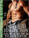 Driven to Distraction - Anah Crow, Dianne Fox