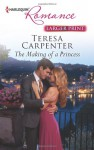The Making of a Princess - Teresa Carpenter