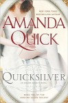 Quicksilver (Arcane Society, #11) (Looking Glass Trilogy #2) - Jayne Ann Krentz, Amanda Quick