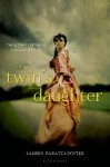 The Twin's Daughter - Lauren Baratz-Logsted, Diana Jeater