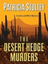 The Desert Hedge Murders - Patricia Stoltey