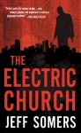 The Electric Church (Avery Cates) - Jeff Somers