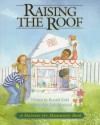 Raising the Roof (A Habitat for Humanity Book) - Ronald Kidd, Jada Rowland