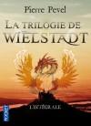 La trilogie de Wielstadt - Pierre Pevel, Jacques Baudou