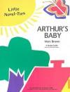 Arthur's Baby: Little Novel-Ties - Garrett Christopher, Rikki Kessler