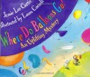 Where Do Balloons Go?: An Uplifting Mystery - Jamie Lee Curtis, Laura Cornell