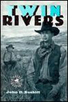 Twin Rivers - John D. Nesbitt