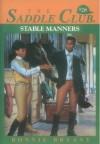 Stable Manners (Saddle Club) - Bonnie Bryant