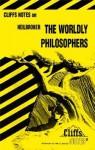 Cliffs Notes on Heilbroner The Worldly Philosophers - Mary Ellen Snodgrass