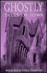Ghostly Tales of Iowa-96 - Ruth Hein, Vicky L. Hinsenbrock