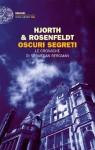 Oscuri segreti: Le cronache di Sebastian Bergman (Einaudi. Stile libero big) (Italian Edition) - Michael Hjorth, Hans Rosenfeldt, Roberta Nerito