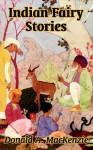 Indian Fairy Stories - Donald Alexander Mackenzie, Maxwell Armfield