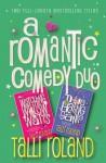 A Romantic Comedy Duo - Talli Roland