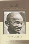 Gandhi: Pioneer of Nonviolent Social Change - Tara Sethia, Peter N. Stearns