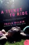 A Ticket to Ride - Paula McLain