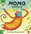 Momo Goes Flying! - Kes Gray