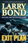 Exit Plan - Larry Bond
