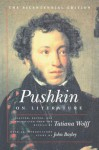 Pushkin on Literature - Alexander Pushkin
