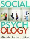 Social Psychology (Second Edition) - Thomas Gilovich, Richard E. Nisbett