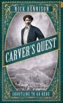Carver's Quest - Nick Rennison