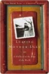 Leaving Mother Lake: A Girlhood at the Edge of the World - Yang Erche Namu, Christine Mathieu