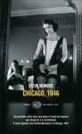 Chicago, 1946 - Steve Monroe, Laura Noulian