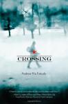 Crossing - Andrew Fukuda