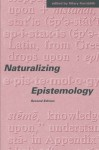 Naturalizing Epistemology - Hilary Kornblith