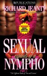 Sexual Exploits of a Nympho III (The Different Shades of Tina and Darren) - Richard Jeanty