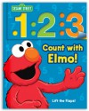 Sesame Street Count with Elmo!: A Look, Lift, & Learn Book - Sesame Street