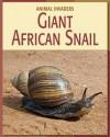 Giant African Snail - Susan H. Gray