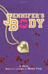 Jennifer's Body - Diablo Cody