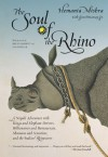 The Soul of the Rhino: A Nepali Adventure with Kings and Elephant Drivers, Billionaires and Bureaucrats, Shamans and Scientists and the Indian Rhinoceros - Hemanta Mishra, Jim Ottaway, Jim Fowler, Bruce Babbitt