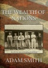 The Wealth of Nations - Adam Smith, Michael Edwards
