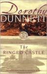 The Ringed Castle: Fifth in the legendary Lymond Chronicles - Dorothy Dunnett