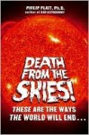 Death from the Skies! - Philip Plait