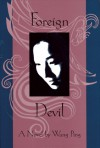 Foreign Devil - Wang Ping