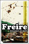 Pedagogy of Hope: Reliving Pedagogy of the Oppressed (Impacts) - Paulo Freire