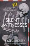 Silent Witnesses - Nigel McCrery