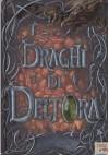 I Draghi Di Deltora - Emily Rodda, Michelangelo Miani