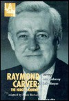 Raymond Carver: The Hero's Journey - Mark Richard, John Mahoney, Kelly Nespor