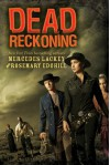Dead Reckoning - 'Mercedes Lackey', 'Rosemary Edghill'