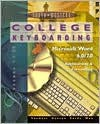 College Keyboarding Microsoft Word 6.0/7.0 Word Processing: Lessons 1-60 - Susie Van Huss, Connie M. Forde, Donna L. Woo