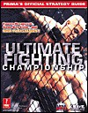 Ultimate Fighting Championship: Prima's Official Strategy Guide - Tyrone Rodriguez, Prima Publishing
