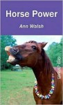 Horse Power - Ann Walsh
