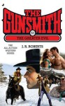 The Gunsmith #321: The Greater Evil - J.R. Roberts