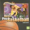 The Best of Pro Basketball - Matt Doeden, Craig R. Coenen